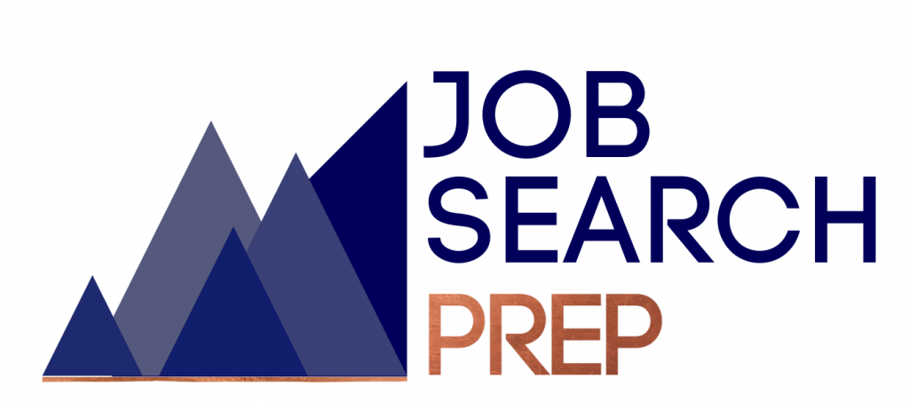 Job Search Prep Job Search Prep: Navigating your job search with clarity and confidence