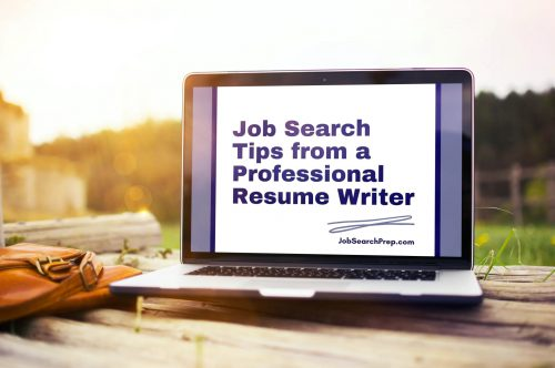 Job Search Tips from a Professional Resume Writer